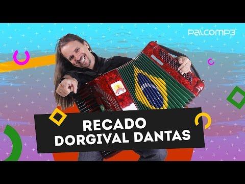 Recado Dorgival Dantas | Palco MP3