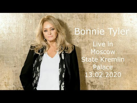 Bonnie Tyler - Live In Moscow / State Kremlin Palace / 13.02.2020
