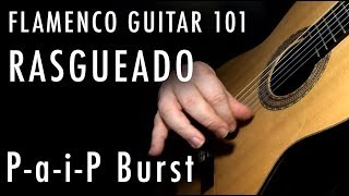 Flamenco Guitar 101 - 40 - Rasgueado - Paip Burst