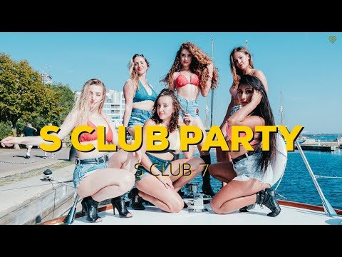 S CLUB PARTY - S Club 7 II MONICA GOLD CHOREOGRAPHY