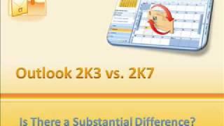 outlook 2003 vs. Outlook 2007