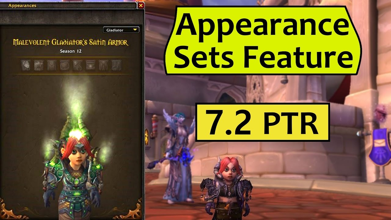 Transmog Appearance Sets Feature from Patch 7.2 PTR YouTube
