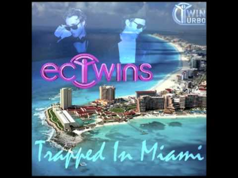 TRAPPED IN MIAMI - THE EC TWINS