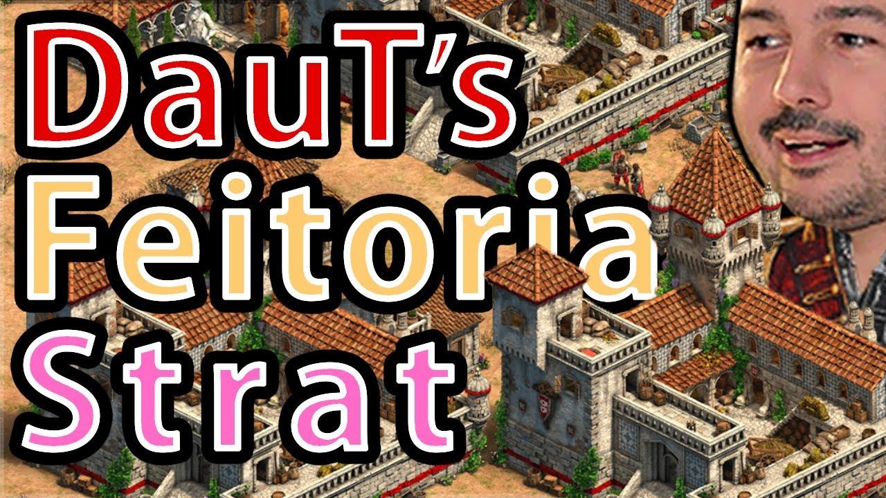 DauT's Feitoria Strategy