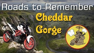 Roads to Remember: Cheddar Gorge - 2017 KTM 390 Duke