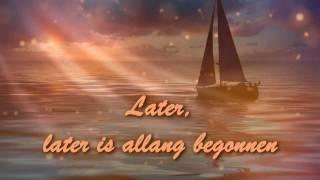 Klein Orkest - Later is allang begonnen HD - Lyrics on screen
