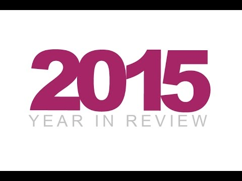2015: year in review part 2