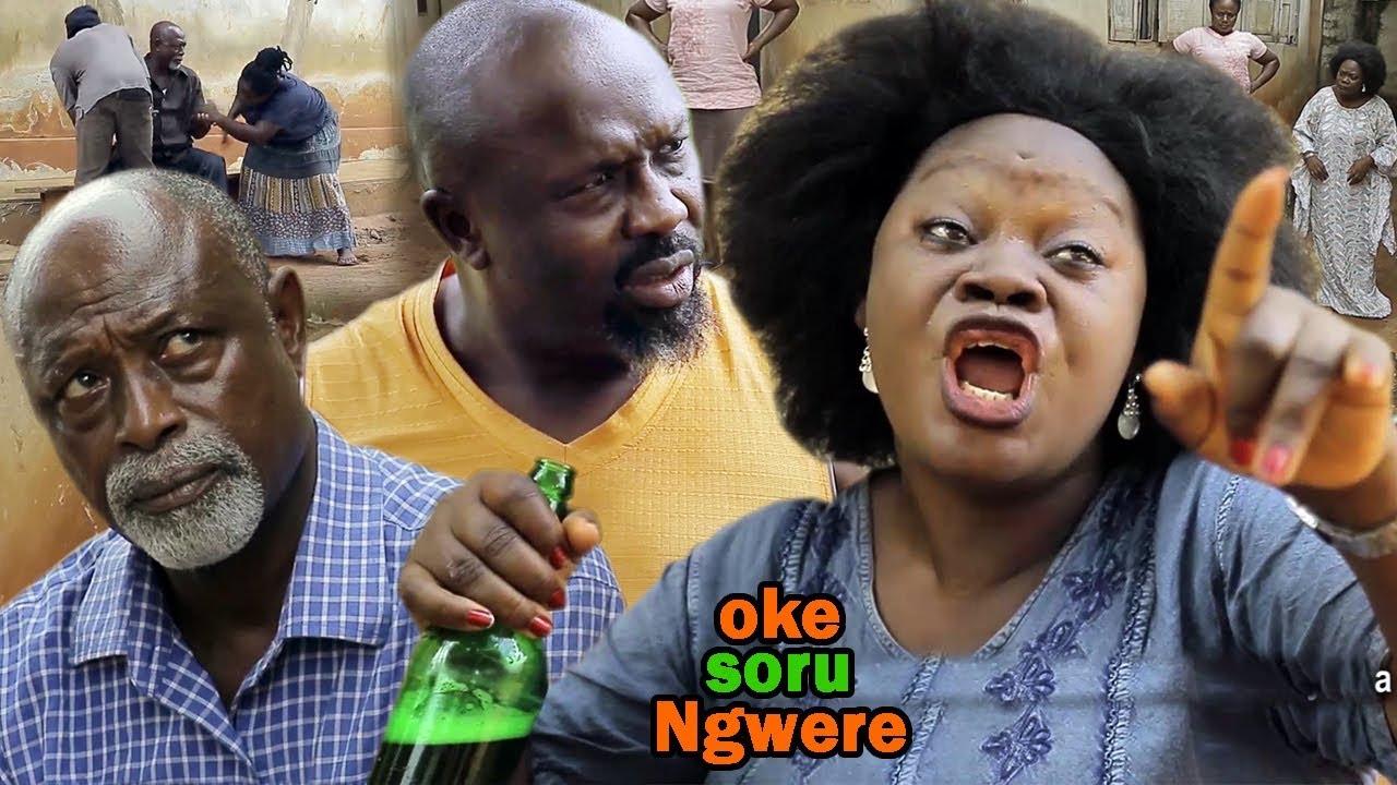 Oke Soru Ngwere Season 1 - 2019 Latest Nigeria Nollywood Igbo Movie Full HD