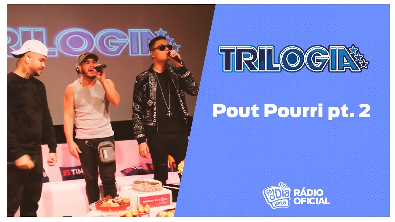 #Live Trilogia - Pout Pourri pt. 2 #FMODIA