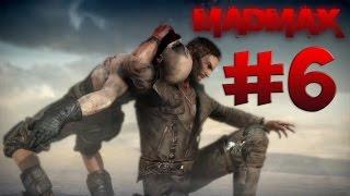 Mad Max. Прохождение. Часть 6 (Захват крепости)