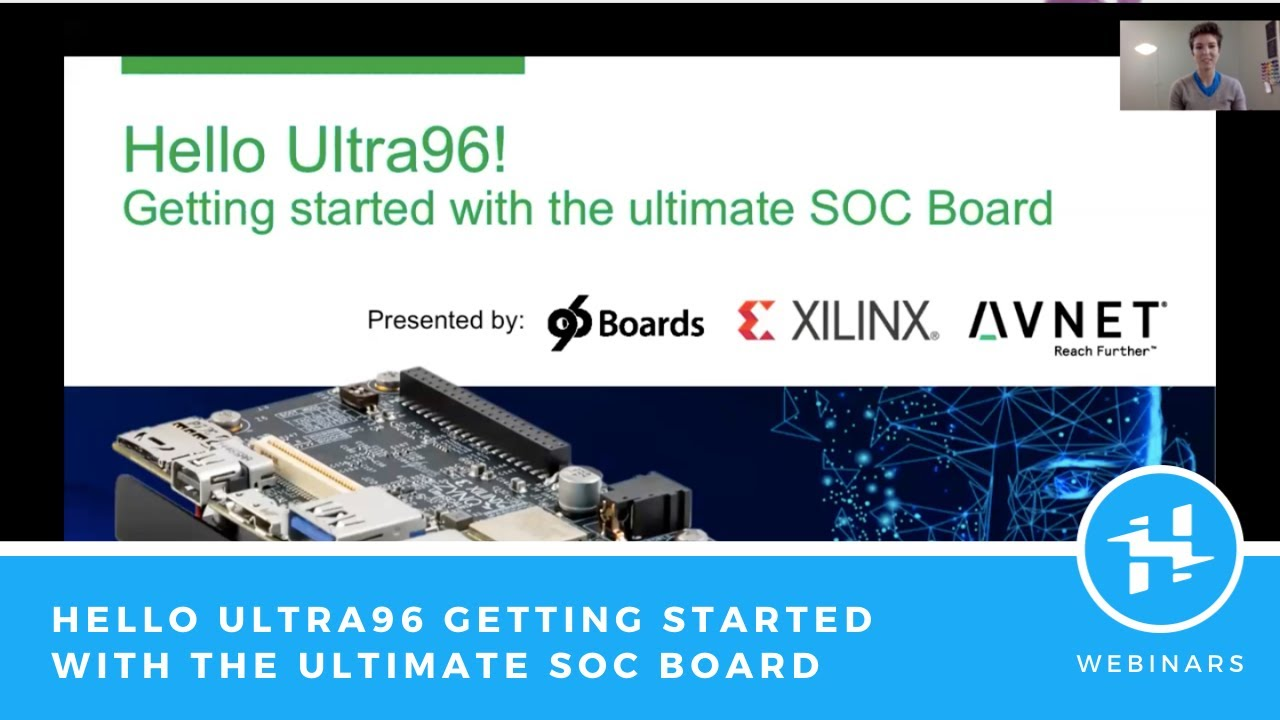 Hello Ultra96! Getting Started with the Ultimate SoC Board