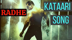 Kataari | Unreleased Full Song | Radhe | Salman Khan | Latest Hindi Songs 2020
