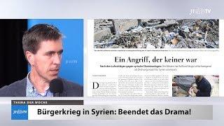 Ein Blick in die neue JF (17/18): Beendet das Drama in Syrien!
