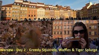 Warsaw Vlog (2) - Greedy Squirrels, Waffles & Tiger Haul || Parttimewanderlust