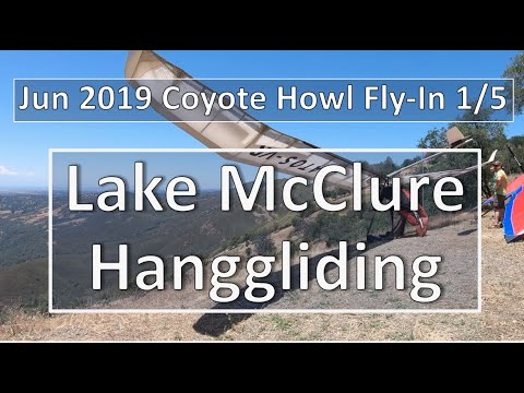[4K HD] 2019-06-01 Part 1/5 Coyote Howl Hanggliding Flyin At Horseshoe Bend Recreation Area, CA, USA