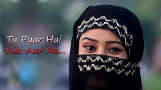 Tu Pyar Hai Kisi Aur Ka | Heart Touching Love Story|Cover by  Rahul Jain | dil hai ke manta nahin