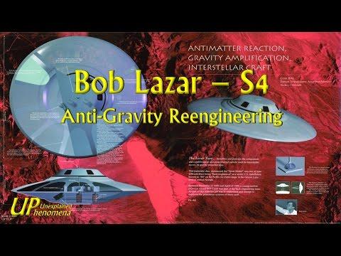 Bob Lazar  S4  AntiGravity Reengineering
