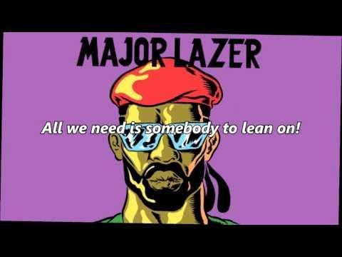 Major Lazer - Lean On (LYRICS)