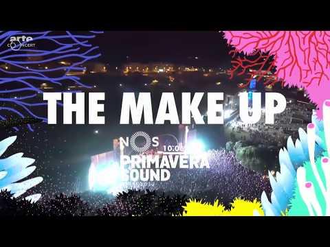 The Make-Up - Live @ NOS Primavera Sound 2017 - Porto, Portugal (Full Show)