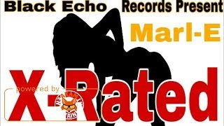 Marl-E - X-Rated [High Mile Riddim] June 2017