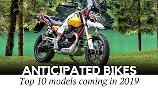 10 Most Anticipated Motorcycles of 2019: Newcomers Across Different Bike Classes
