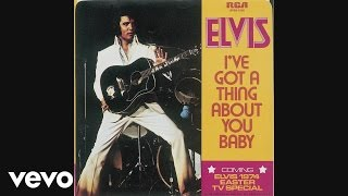 "Elvis Presley - Off the Record: ""I Got a Thing About You Baby"" from the Wonder of You"