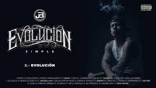 2. Zimple - Evolucion (Audio Oficial)