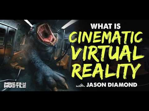 What is Cinematic Virtual Reality with Jason Diamond - IFH 123