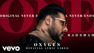 Badshah - Oxygen | ONE Album | Official Lyric Video