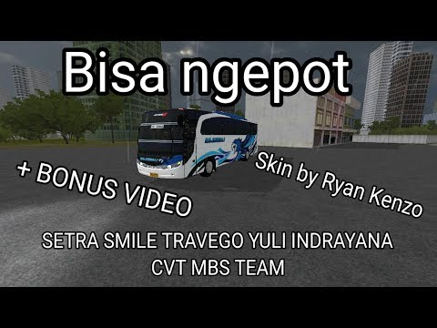 Review Mod Setra Smile Travego Yuli Indrayana Cvt MBD Team | MOD BUSSID
