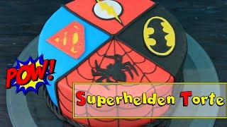SUPERHELDEN TORTE | Geburtstagstorte selber machen [Superman, Spiderman, Batman, Flash] Motivtorte