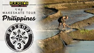 The Wakeskate Tour - Philippines Spring Training: Episode 3