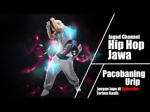 Hip hop Jawa - Pacobaning Urip