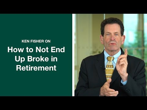 Ken Fisher's Tips On How To Not End Up Broke In Retirement   Ken Fisher   Fisher Investments [2019]
