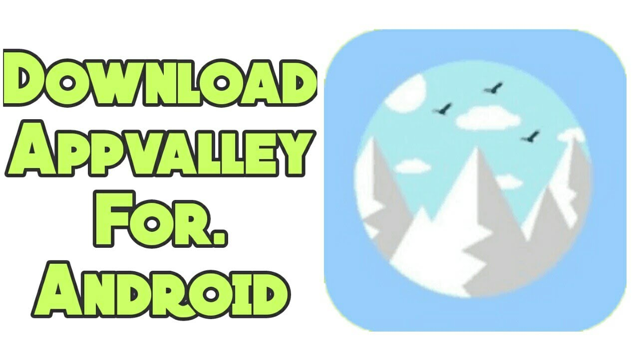 get appvalley for android