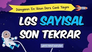 LGS Sayısal Son Tekrar | Dünyanın En Uzun Ders Canlı Yayını