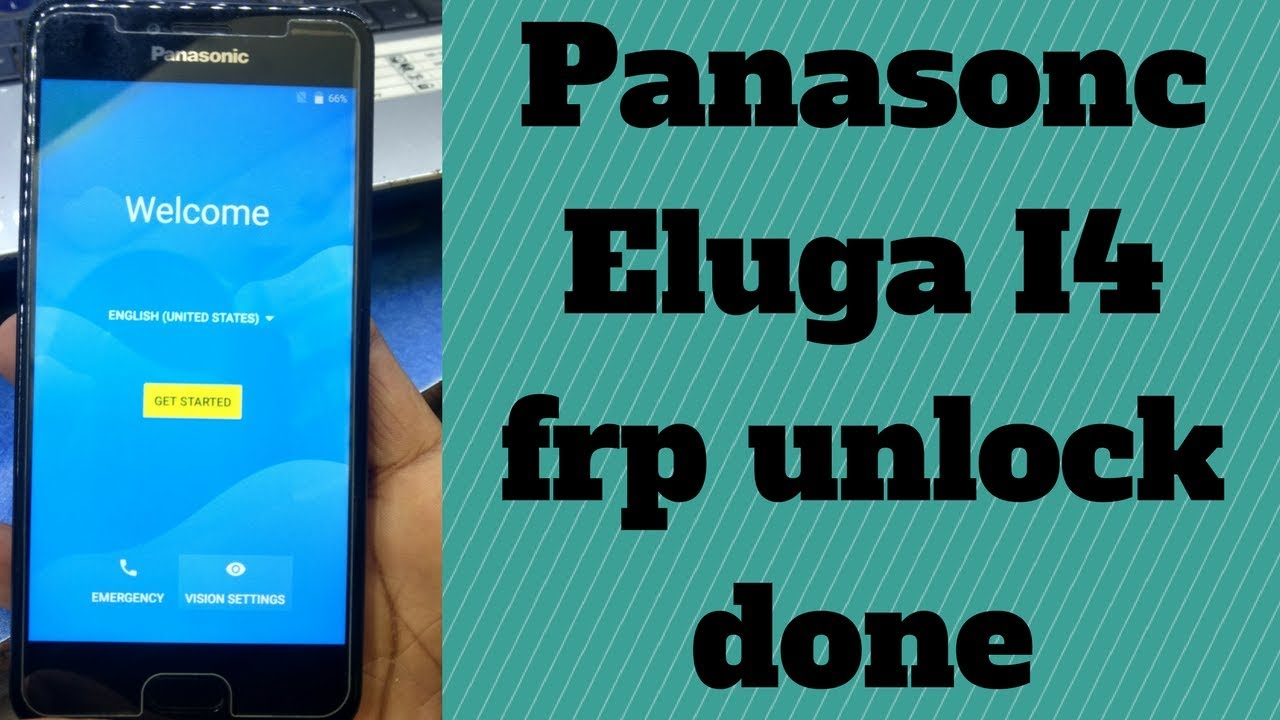 Panasonic Eluga I4 frp unlock done - RJ Solutions