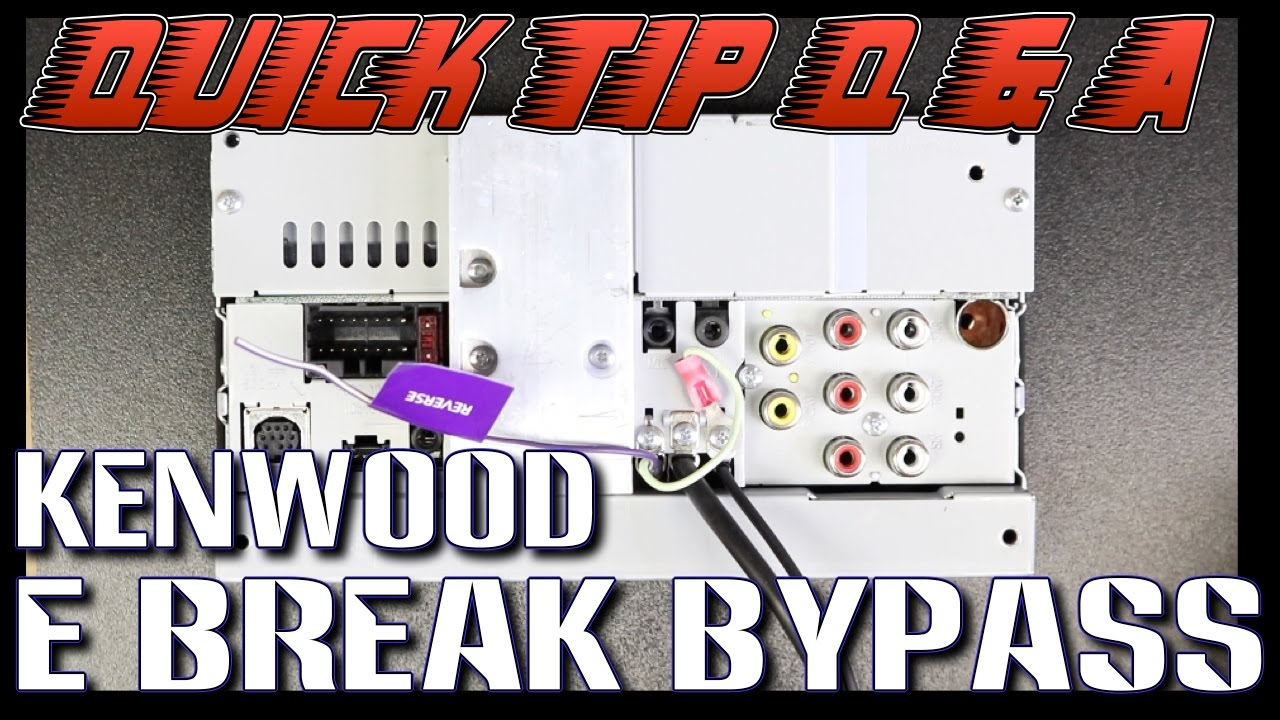 how to do the parking brake bypass on your new kenwood radio
