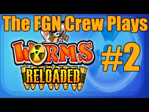 The FGN Crew Plays: Worms Reloaded #2 - Epic Comeback (PC)