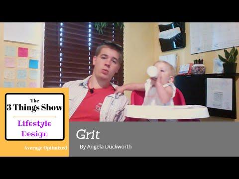 Grit by Angela Duckworth - 3 Big Ideas