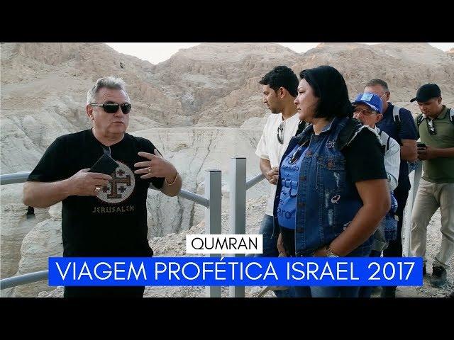 Viagem Profética ISRAEL - Qumran - Ministério Intimo do Pai