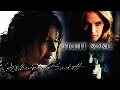 ► Katherine Beckett (Castle) || Fight Song
