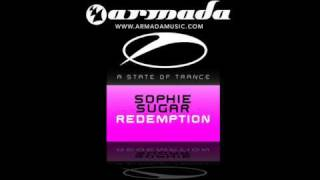 Sophie Sugar - Redemption (Original Mix) (ASOT101)
