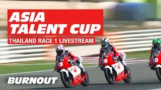 2019 Asia Talent Cup | Thailand Race 1 FULL | Rd 2 | LIVESTREAM REPLAY | BURNOUT