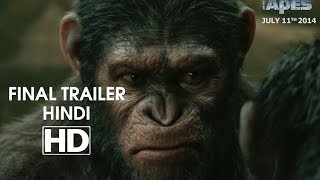 Dawn of the Planet of the Apes - Official Final Trailer Hindi  [HD]