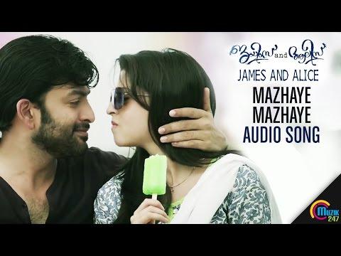 Mazhaye Mazhaye Audio Song | James and Alice | Prithviraj Sukumaran, Vedhika, Gopi Sundar | Official