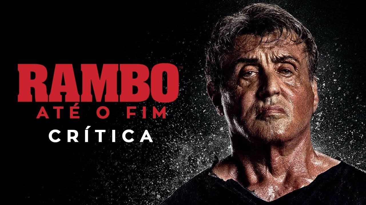 RAMBO ATÉ O FIM É O PIOR FILME DO ANO? (2019) | Crítica sem Spoilers