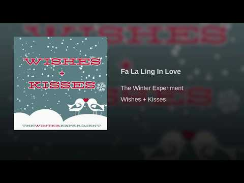 The Winter Experiment - Fa La Ling In Love