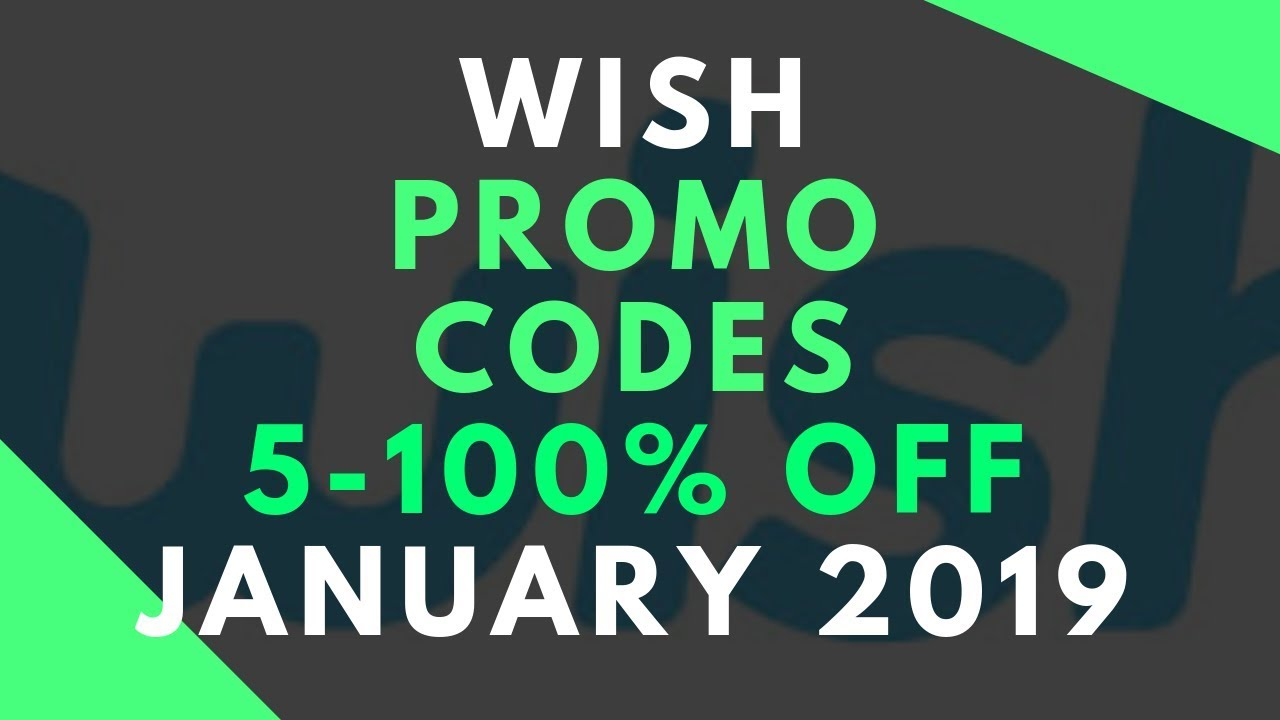 wish discount codes january 2019