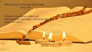 Hillsong Praise & Worship Playlist Song  2018-2019